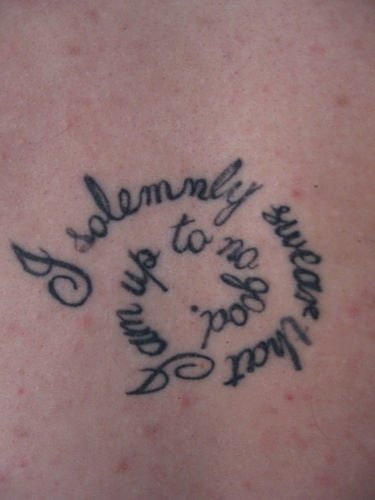 d869445bcc5a4 A Harry Potter fan tattoo that has the naughty phrase I solemnly swear that I  am